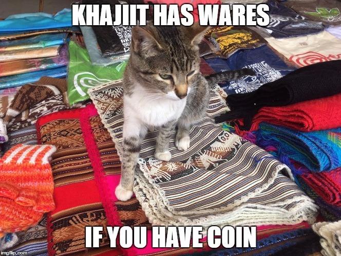 Khajiit has wares